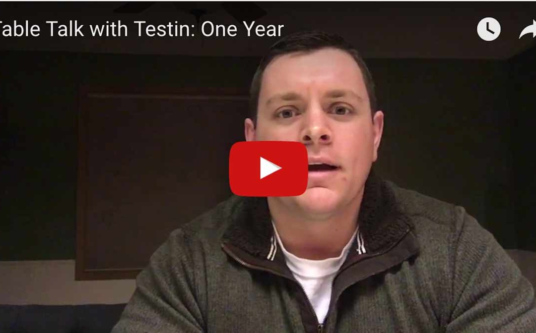 Table Talk with Testin: One Year